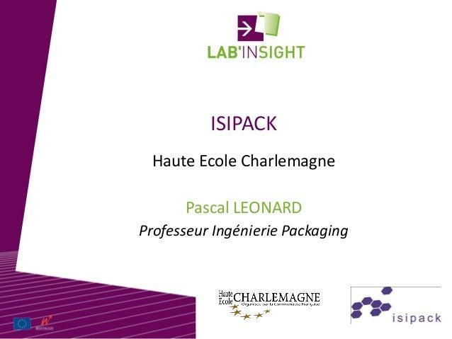 ISIPACK Pascal LEONARD Haute Ecole Charlemagne Professeur Ingénierie Packaging