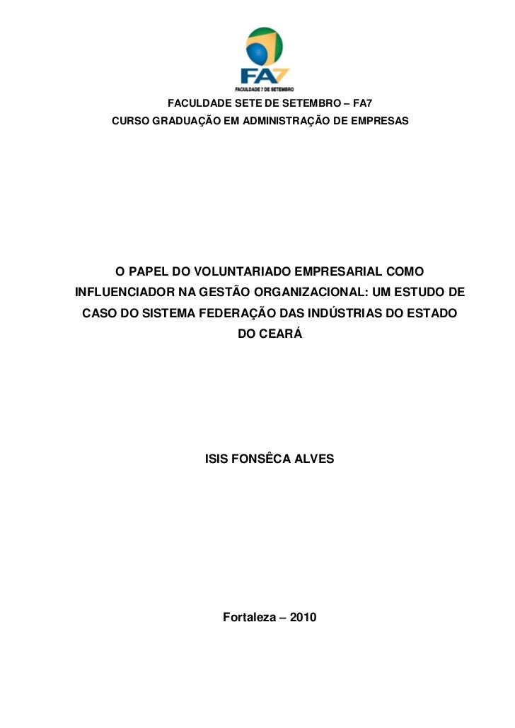 0            FACULDADE SETE DE SETEMBRO – FA7    CURSO GRADUAÇÃO EM ADMINISTRAÇÃO DE EMPRESAS     O PAPEL DO VOLUNTARIADO ...