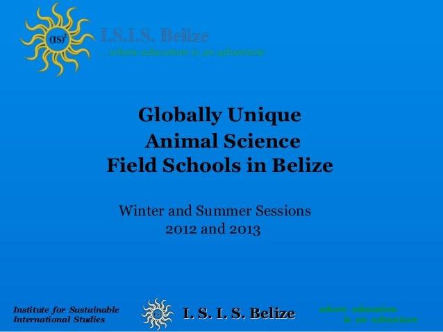 Globally Unique                          Animal Science                      Field Schools in Belize                      ...