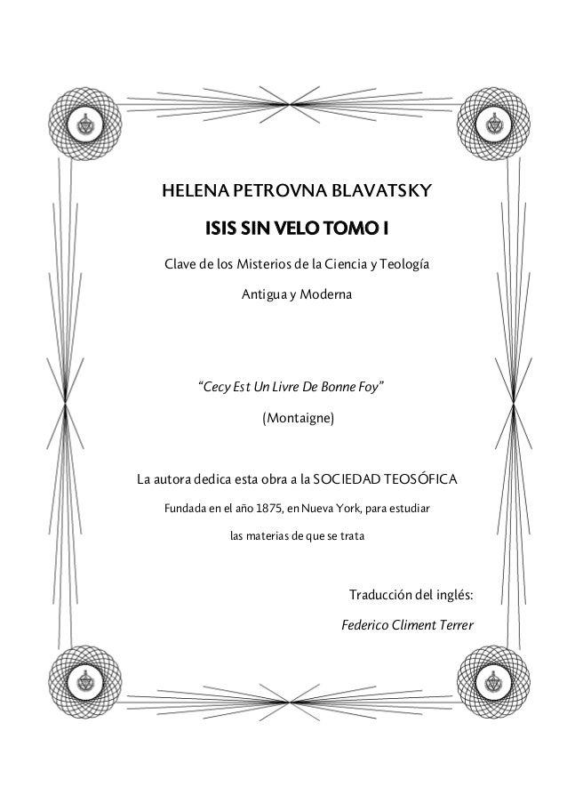 """HELENA PETROVNA BLAVATSKY ISIS SIN VELO TOMO I Clave de los Misterios de la Ciencia y Teología Antigua y Moderna """"Cecy Est..."""