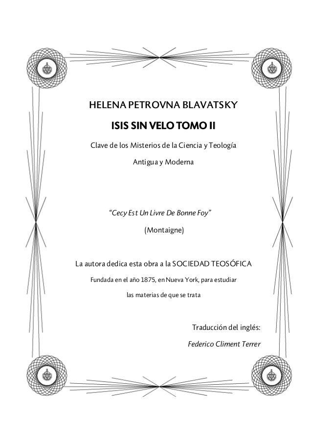 """HELENA PETROVNA BLAVATSKY ISIS SIN VELO TOMO II Clave de los Misterios de la Ciencia y Teología Antigua y Moderna """"Cecy Es..."""