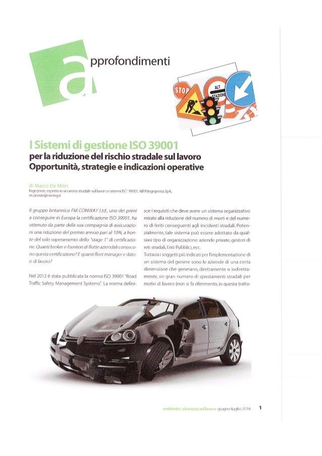 I sistemi di gestione ISO 39001 per la riduzione del rischio stradale sul lavoro. Opportunità, strategie ed indicazioni op...