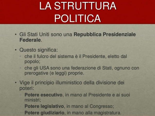I sistemi politici del mondo 01 gli stati uniti d 39 america for Struttura politica italiana
