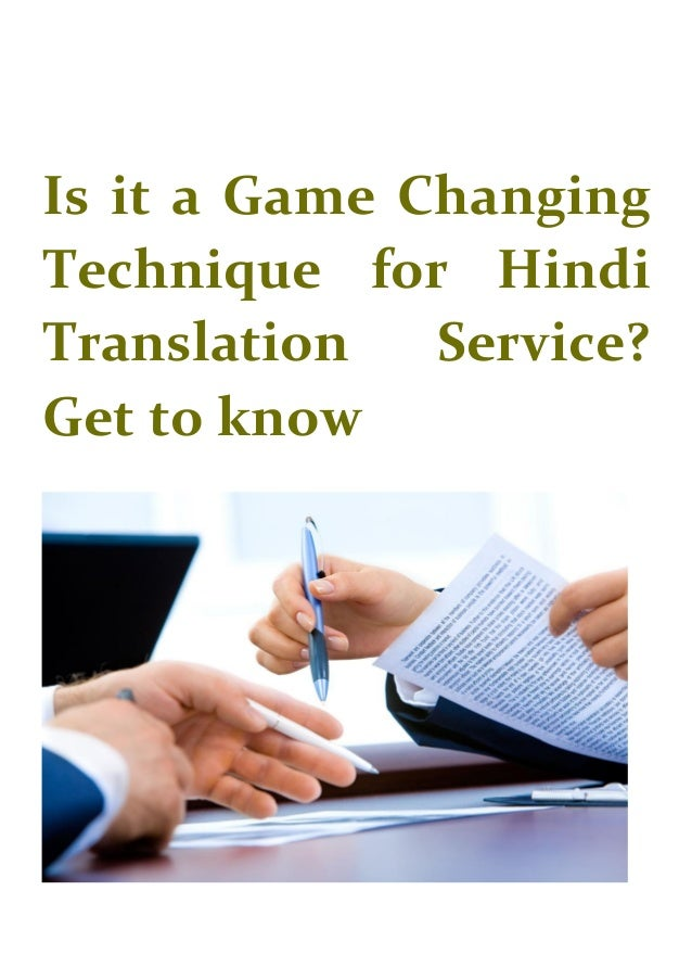 Is it a Game Changing Technique for Hindi Translation Service? Get to know