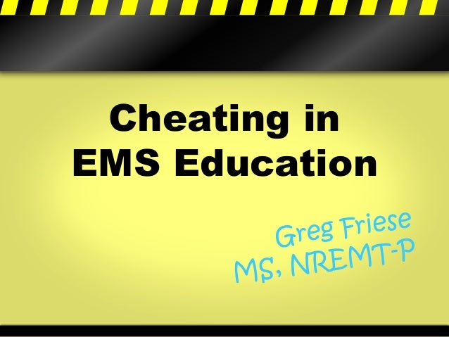 Cheating in  EMS Education