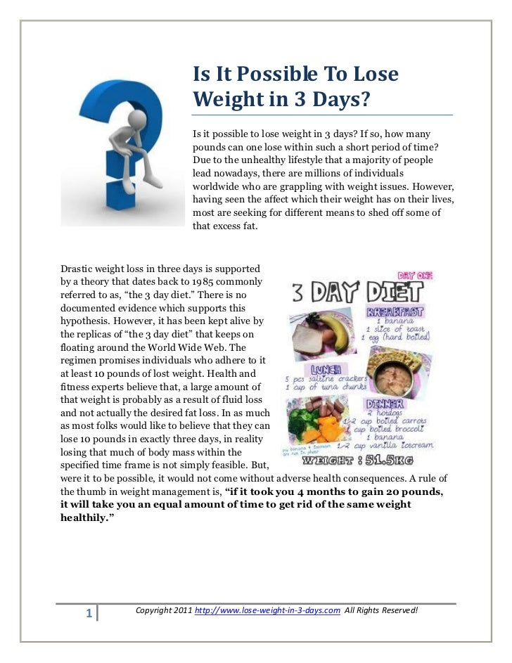 Is It Possible To Lose                               Weight in 3 Days?                               Is it possible to los...