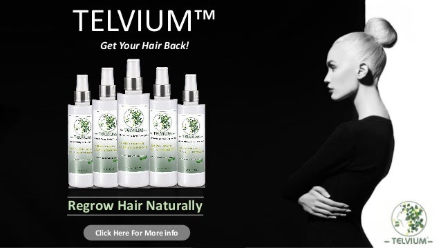 TELVIUM™ Get Your Hair Back! Click Here For More info Regrow Hair Naturally
