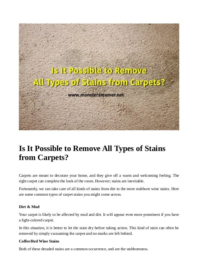Is It Possible To Remove All Types Of Stains From Carpets