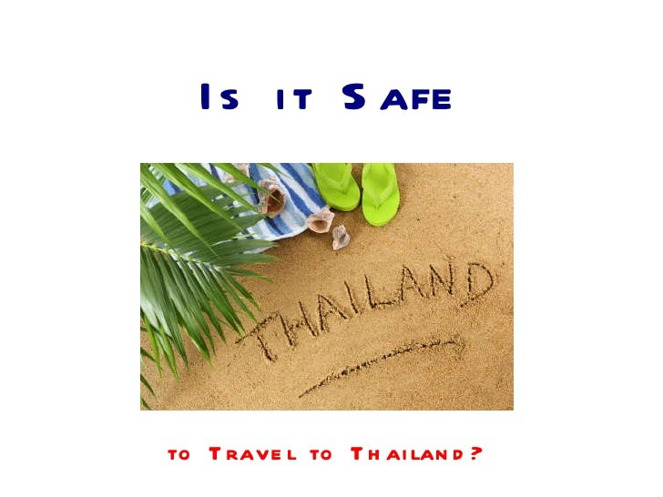 Is it Safe to Travel to Thailand?