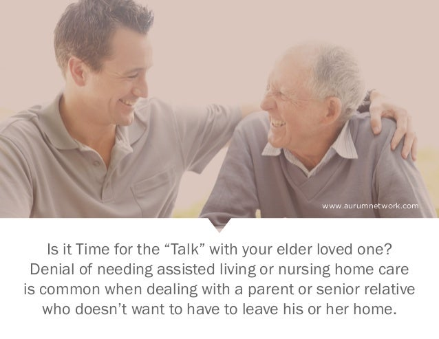 """Is It Time for the """"Talk"""" With Your Elder or Loved One? Slide 2"""