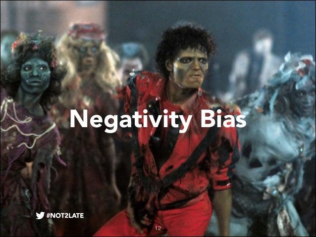 Negativity Bias  12