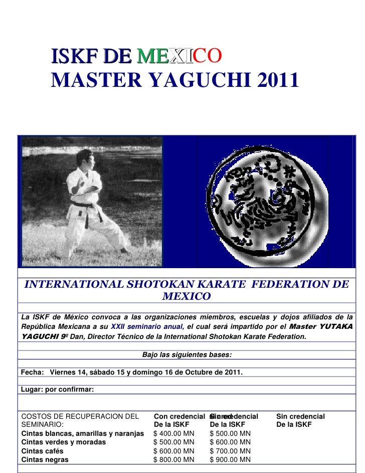 ISKF DE MEXICO        MASTER YAGUCHI 2011 INTERNATIONAL SHOTOKAN KARATE FEDERATION DE                   MEXICOLa ISKF de M...