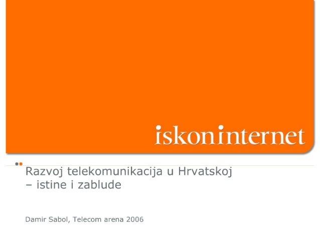 Iskon - Telecom arena 2006