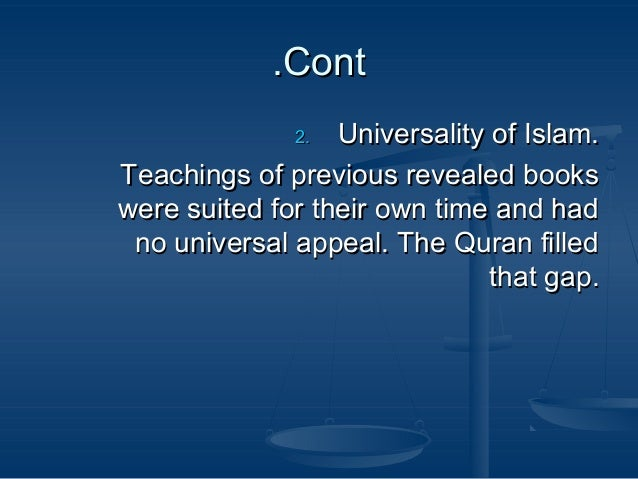 ContCont.. 2.2. Universality of Islam.Universality of Islam. Teachings of previous revealed booksTeachings of previous rev...