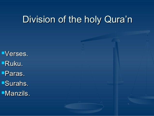Division of the holy Qura'n Verses. Ruku. Paras. Surahs. Manzils.
