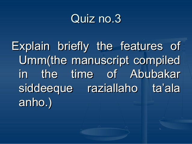 Isl. lecture#8 the holy qura'n