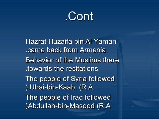 .Cont Hazrat Huzaifa bin Al Yaman .came back from Armenia Behavior of the Muslims there .towards the recitations The peopl...