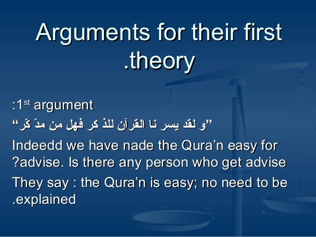 """Arguments for their first .theory :1st argument """"""""وك لقدك يس""""رك ناك الق""""رآنك للذك ك""""رك فهلك منك مدك ك""""ر ّرّ ر Indeedd ..."""