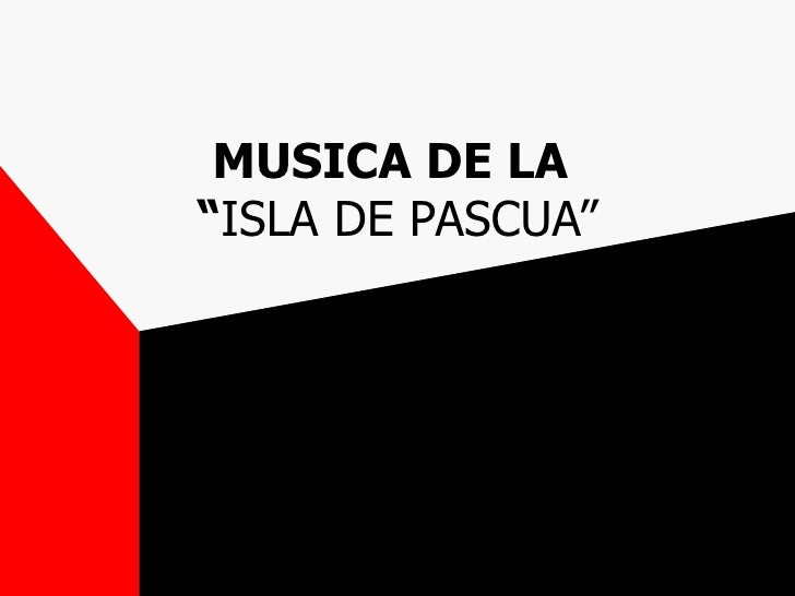 "MUSICA DE LA""ISLA DE PASCUA"""
