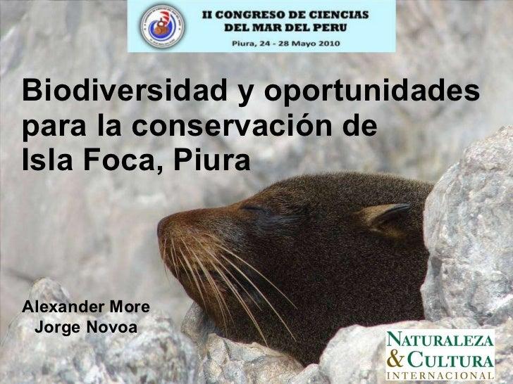Biodiversidad y oportunidades para la conservación de Isla Foca, Piura  Alexander More Jorge Novoa