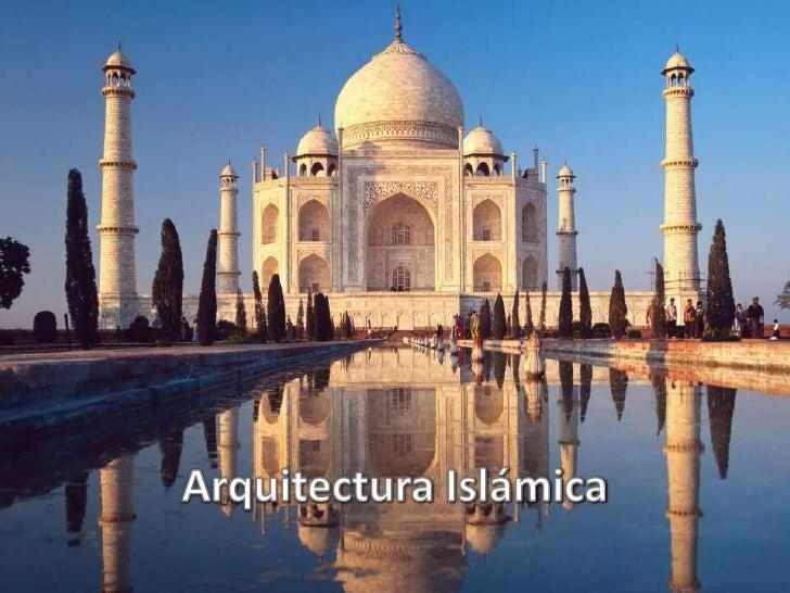 Arquitectura Islámica <br />