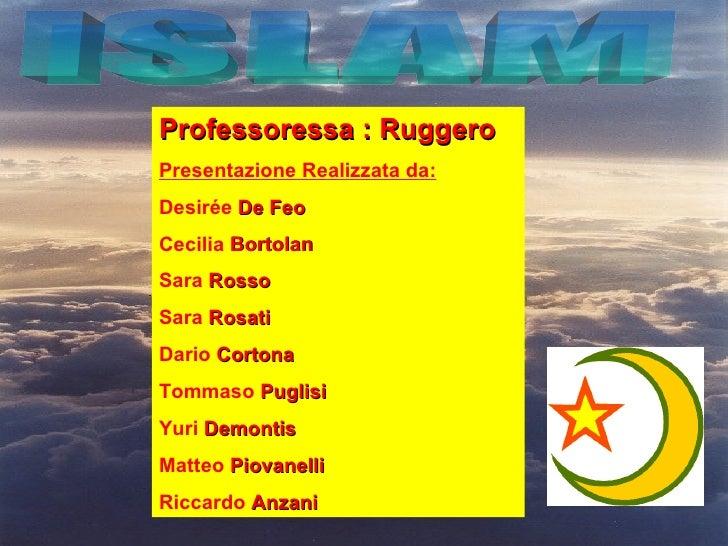 Professoressa : RuggeroPresentazione Realizzata da:Desirée De FeoCecilia BortolanSara RossoSara RosatiDario CortonaTommaso...