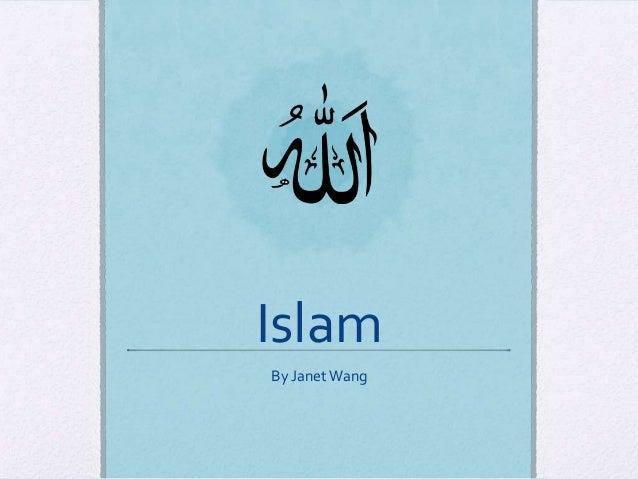 IslamBy Janet Wang