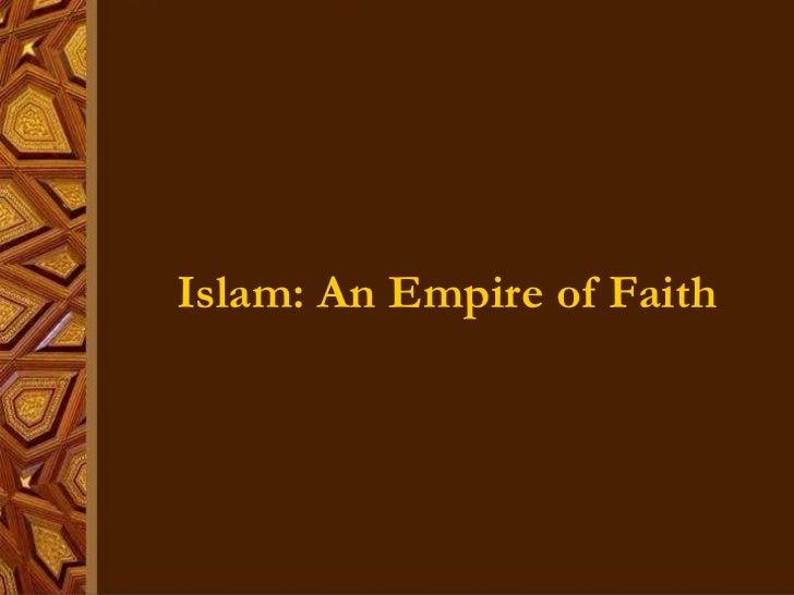 Islam: An Empire of Faith