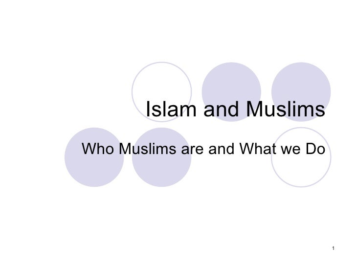 Islam And  Muslims from the perspective of a Muslim American
