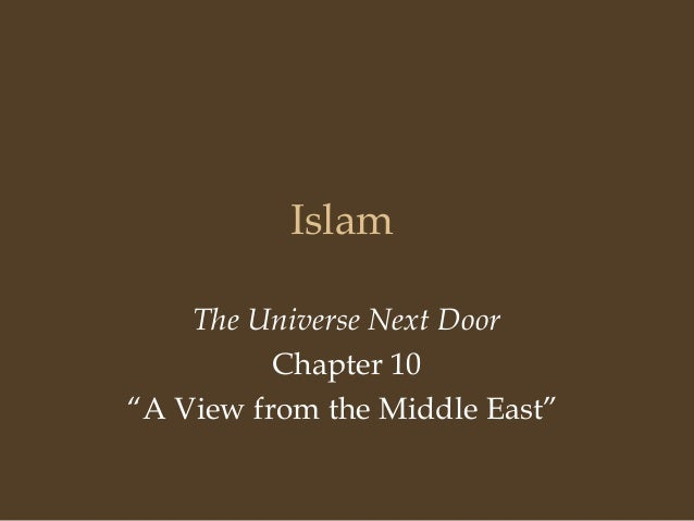 "Islam    The Universe Next Door          Chapter 10""A View from the Middle East"""
