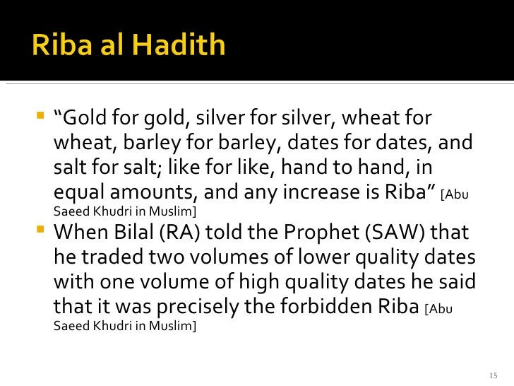"""<ul><li>"""" Gold for gold, silver for silver, wheat for wheat, barley for barley, dates for dates, and salt for salt; like f..."""