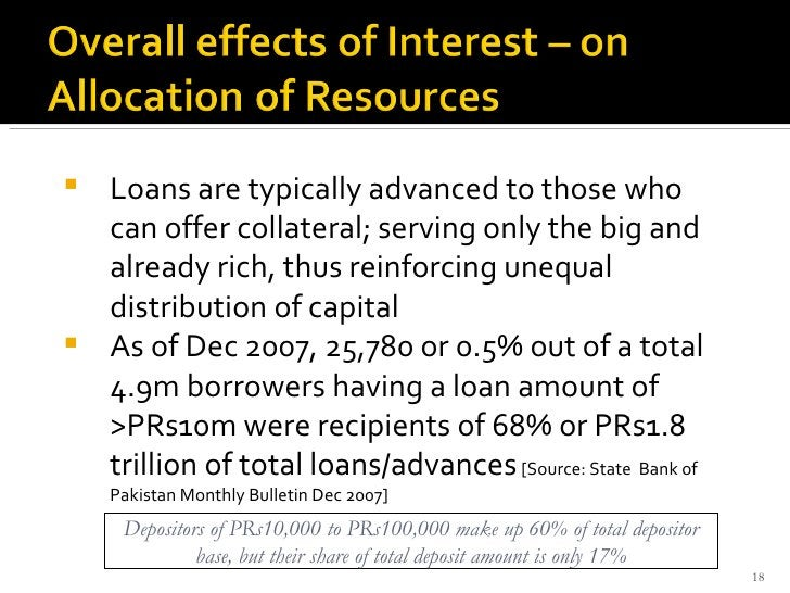 <ul><li>Loans are typically advanced to those who can offer collateral; serving only the big and already rich, thus reinfo...