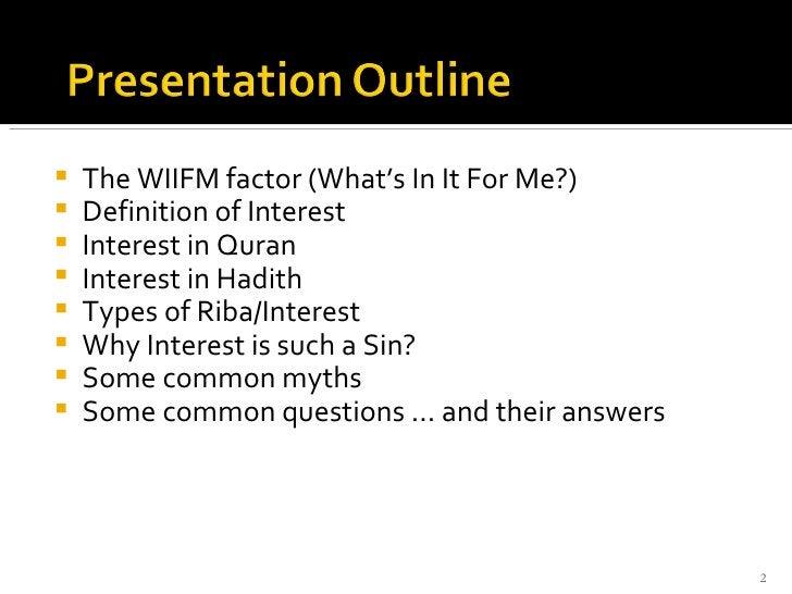 <ul><li>The WIIFM factor (What's In It For Me?) </li></ul><ul><li>Definition of Interest </li></ul><ul><li>Interest in Qur...