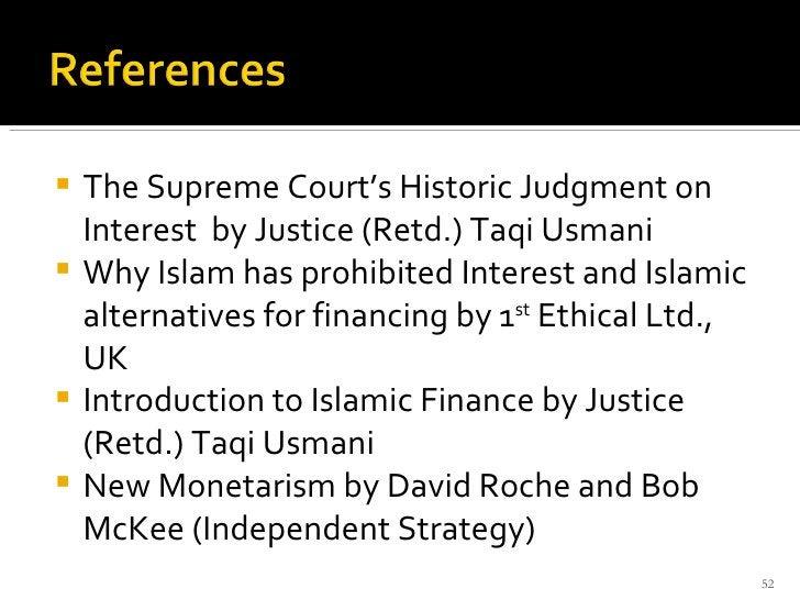 <ul><li>The Supreme Court's Historic Judgment on Interest  by Justice (Retd.) Taqi Usmani </li></ul><ul><li>Why Islam has ...
