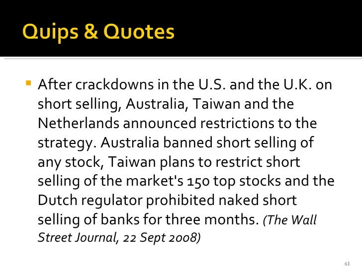 <ul><li>After crackdowns in the U.S. and the U.K. on short selling, Australia, Taiwan and the Netherlands announced restri...
