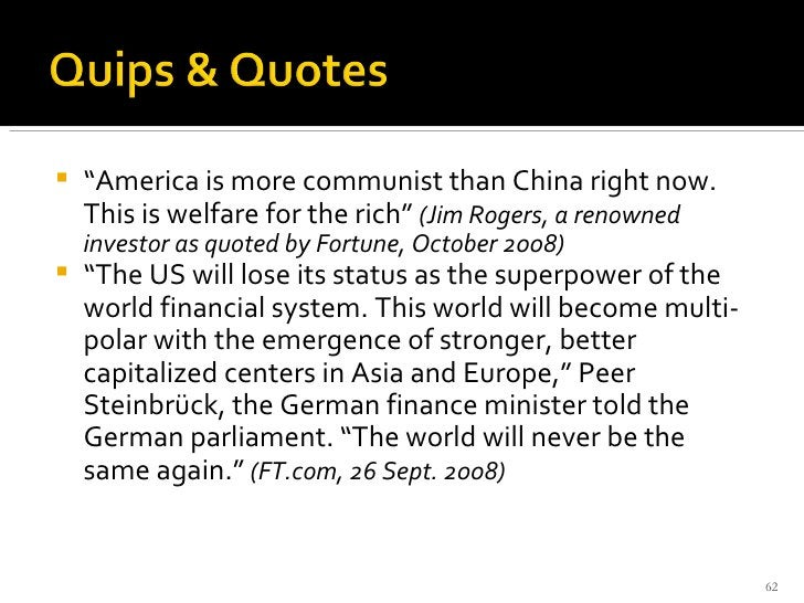 """<ul><li>"""" America is more communist than China right now. This is welfare for the rich""""  (Jim Rogers, a renowned investor ..."""
