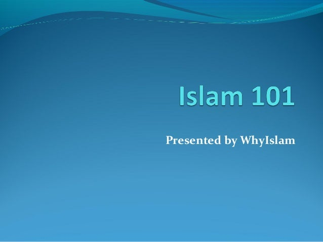 Presented by WhyIslam