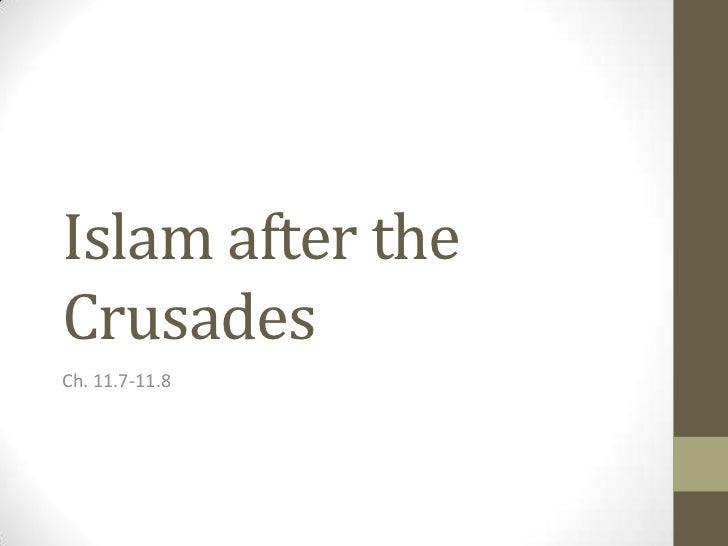 Islam after theCrusadesCh. 11.7-11.8