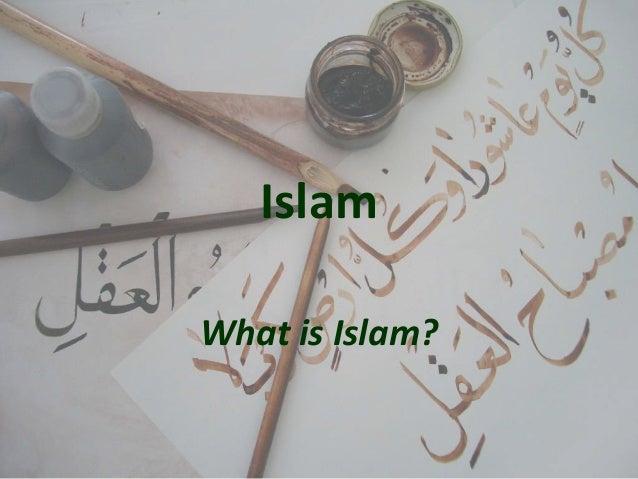 Islam What is Islam?
