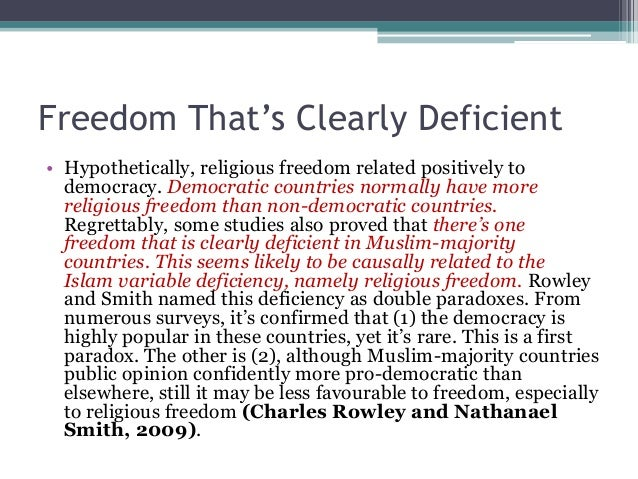 Freedom That's Clearly Deficient  • Hypothetically, religious freedom related positively to  democracy. Democratic countri...