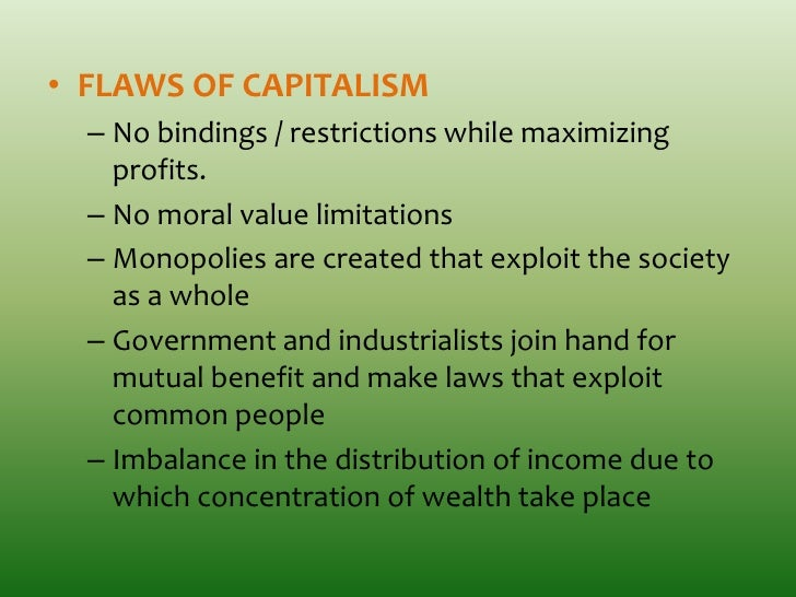 the systematic equality and flaws in the economic system of a society In this classless society system, property is communally owned and equally distributed to the people in hopes of providing justice, equality, and freedom for all karl marx.