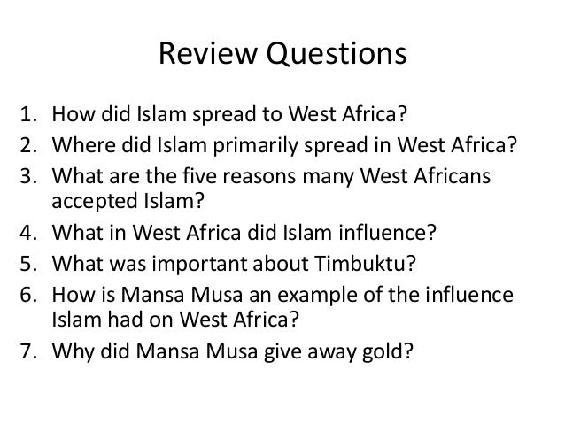 islam in africa essay Islam in africa essay sample arabs refers to africa as ifriqiya which is the name given to the eastern part of barbary while the western part was called maghrib, a name which is used up to date.