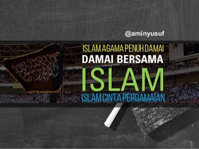 Islam Cinta Damai @aminyusuf