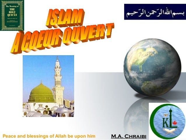 Peace and blessings of Allah be upon him Issue 1M.A. ChraibiM.A. Chraibi