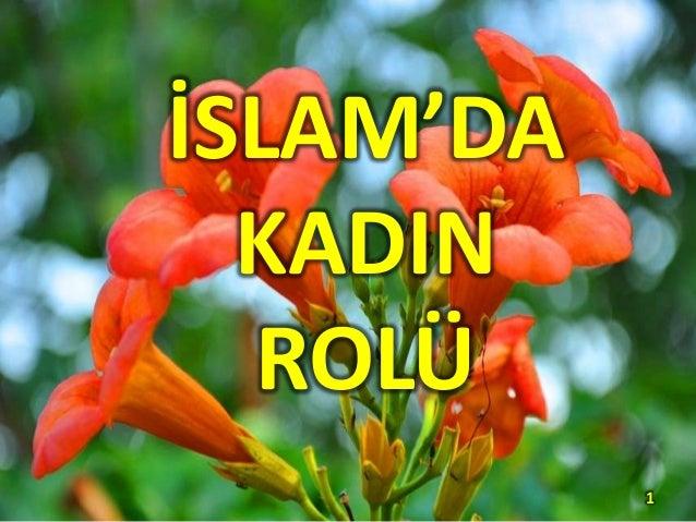 1 İSLAM'DA KADIN ROLÜ