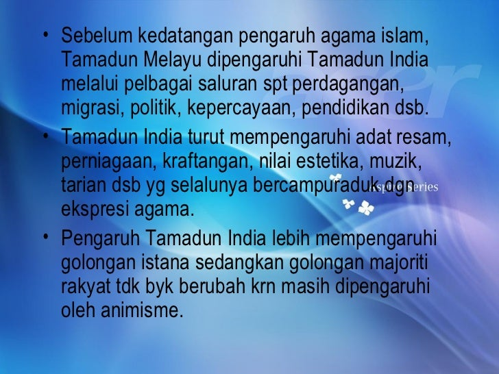 kesan pengaruh islam di tamadun melayu Kesan dan pengaruh islam dalam tamadun melayu akidah politik sosial undang from titas 1033 at the national university of malaysia.