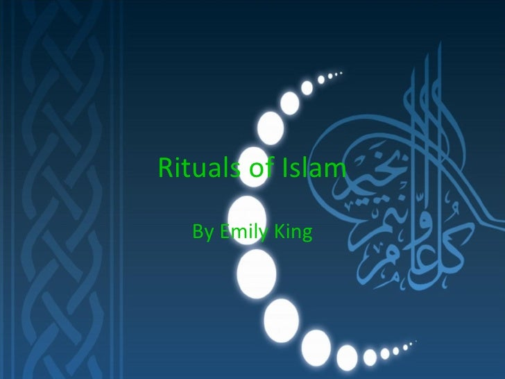 Graphics for islami powerpoint graphics graphicsbuzz rituals of islam emily king toneelgroepblik Choice Image