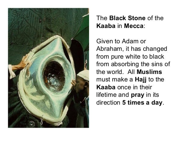 white stone muslim The black stone (called al-hajar-al-aswad in arabic) is a muslim holy relict it is  one  there are also a few rare white grains of plagioclase feldspar, and also a .