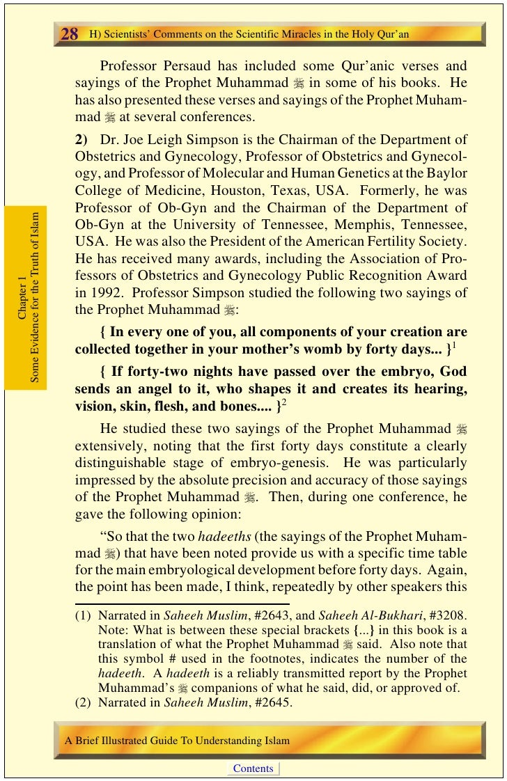 H) Scientists' Comments on the Scientific Miracles in the Holy Qur'an   29 morning: these hadeeths could not have been obt...