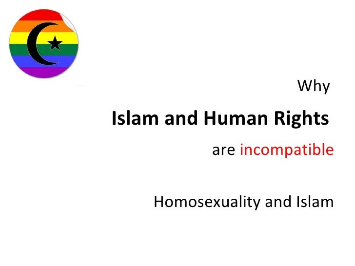 Why  Islam and Human Rights  are  incompatible Homosexuality and Islam